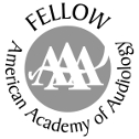 Fellow, American Academy of Audiology